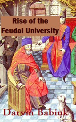 Rise of the Feudal University
