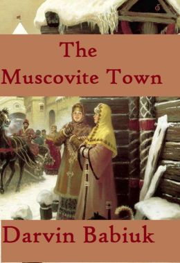 The Muscovite Town