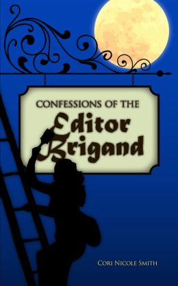 Confessions of the Editor Brigand