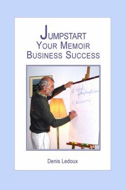 Jumpstart Your Memoir Business Success