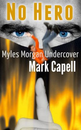 No Hero (Myles Morgan Undercover)