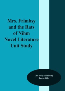 Mrs. Frimbsy and the Rats of Nihm Novel Literature Unit Study
