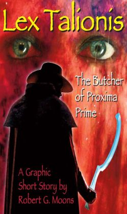 Butcher of Proxima: Illustrated Story
