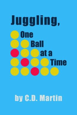 Juggling, One Ball at a Time