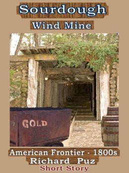 Sourdough Wind Mine