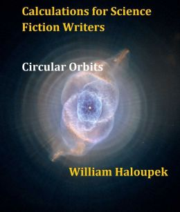 Calculations for Science Fiction Writers/Circular Orbits