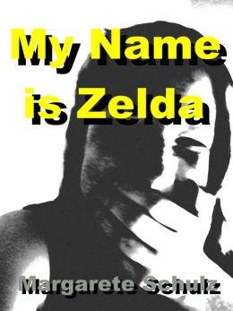 My Name is Zelda
