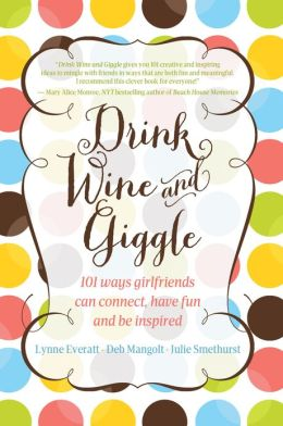 Drink Wine and Giggle