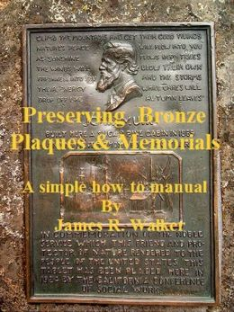Preserving Bronze Plaques & Memorial
