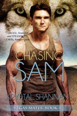 Chasing Sam (Vegas Mates, Book 1) (Novella)