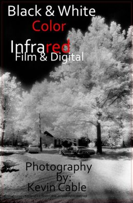 Black & White Color Infrared Film & Digital