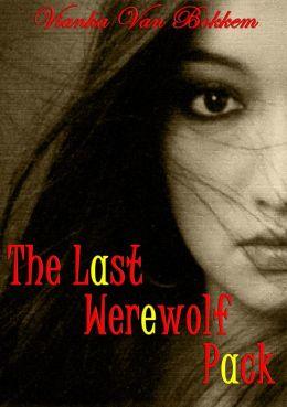 The Last Werewolf Pack