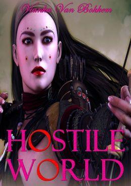 Hostile World: The Descendants