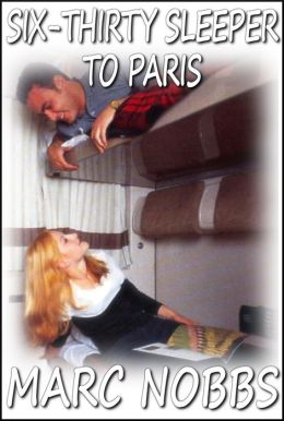 Six-Thirty Sleeper to Paris