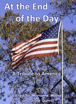 At the End of the Day: A Tribute to America