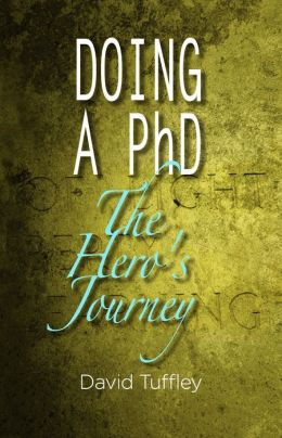 Doing a PhD: The Hero's Journey