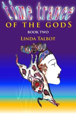 Time Trance of the Gods (Book Two)