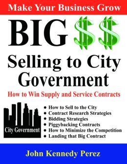 Big Money Selling to City Government