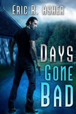Days Gone Bad
