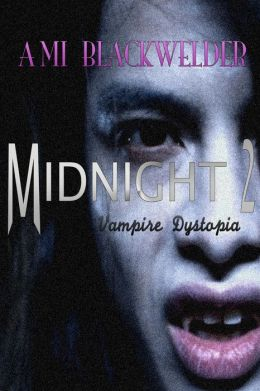 Midnight: Century of the Vampires, Book 2
