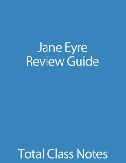 Jane Eyre: Review Guide