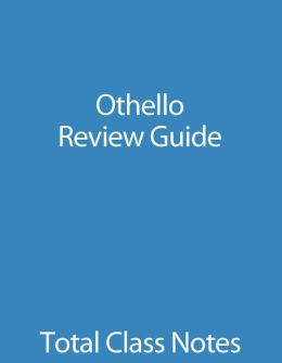 Othello: Review Guide