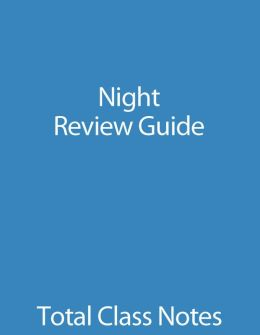 Night: Review Guide