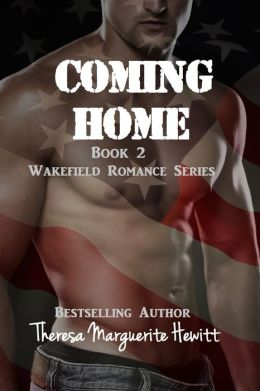 Coming Home: Book 2 The Wakefield Romance Series