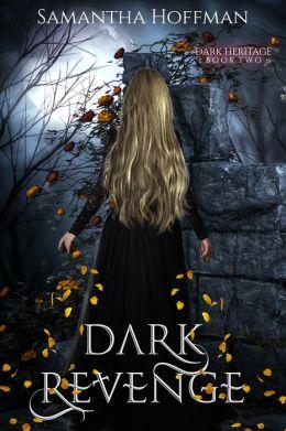 Dark Revenge (Dark Heritage #2)
