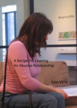 A Recipe for Leaving an Abusive Relationship