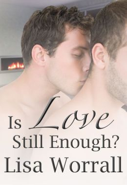 Is Love Still Enough?