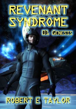 Revenant Syndrome: 01 Genesis