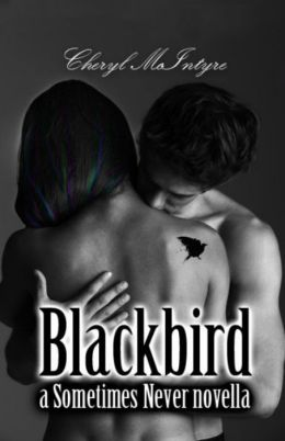Blackbird (a Sometimes Never novella)