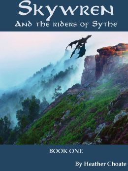 Skywren and the Riders of Sythe