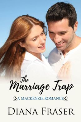 The Marriage Trap (Book 2, The Mackenzies-Callum)