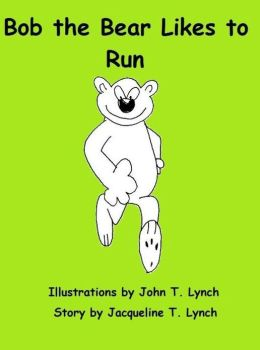 Bob the Bear Likes to Run