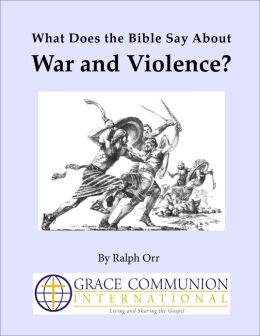 What Does the Bible Say About War and Violence?