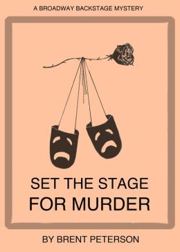 Set the Stage for Murder (A Broadway Backstage Mystery)