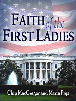 Faith of the First Ladies