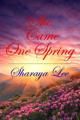 She Came One Spring - A Mail Order Bride Romance