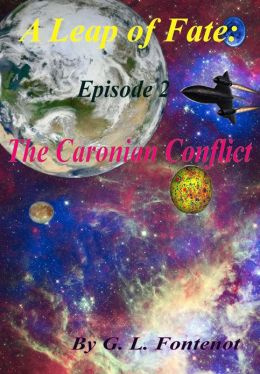 A Leap of Fate: The Caronian Conflict