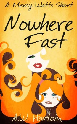 Nowhere Fast (A Mercy Watts Short)