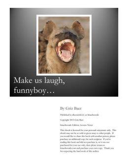 Make Us Laugh, Funnyboy