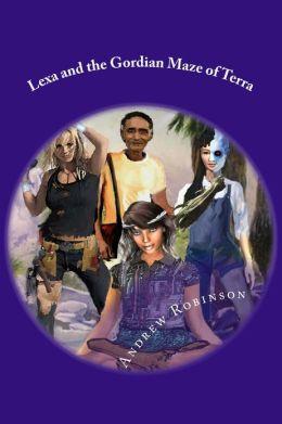 Lexa and the Gordian Maze of Terra