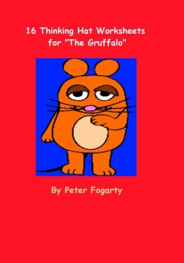 16 Thinking Hat Worksheets for The Gruffalo