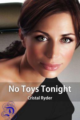 No Toys Tonight