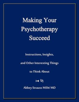 Making Your Psychotherapy Succeed
