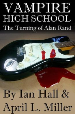 Vampire High School: The Turning of Alan Rand