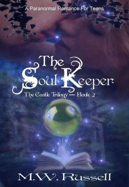 The Soul Keeper: The Castle Trilogy