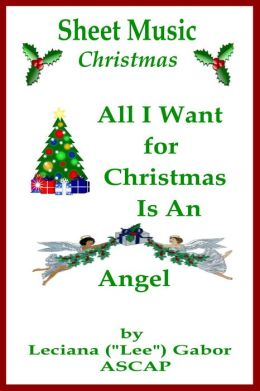 Sheet Music All I Want For Christmas Is An Angel